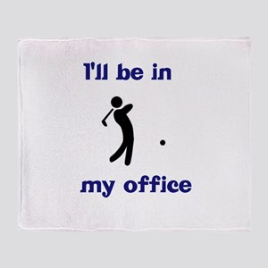 Golf I'll Be in My Office Throw Blanket
