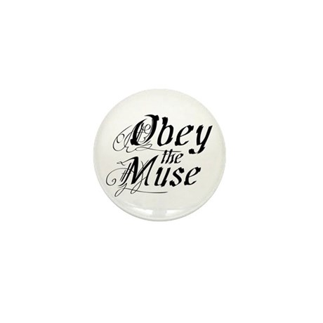 Obey the Muse Mini Button