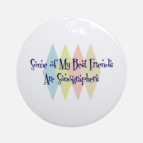 Sonographers Friends Ornament (Round)