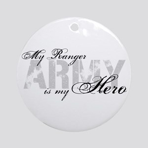Ranger is my Hero ARMY Ornament (Round)