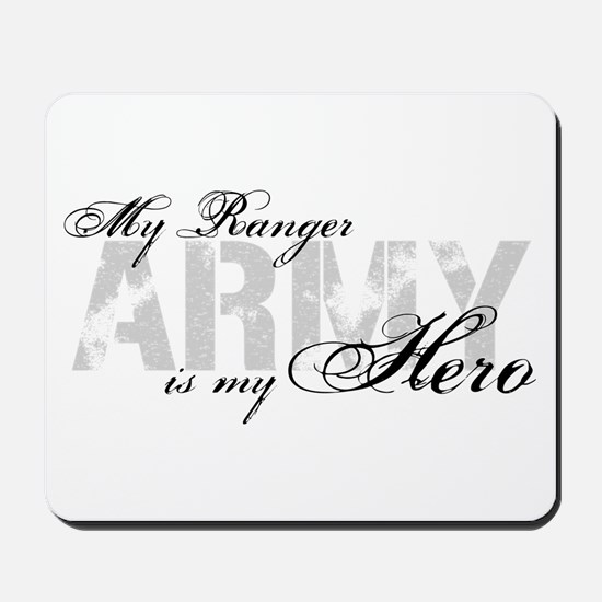 Ranger is my Hero ARMY Mousepad