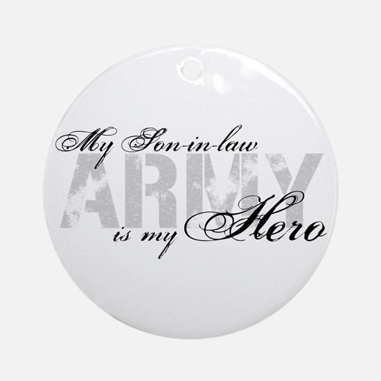 Son-in-law is my Hero ARMY Ornament (Round)
