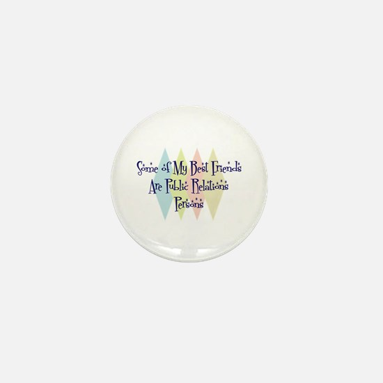 Public Relations Persons Friends Mini Button