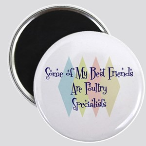 Poultry Specialists Friends Magnet