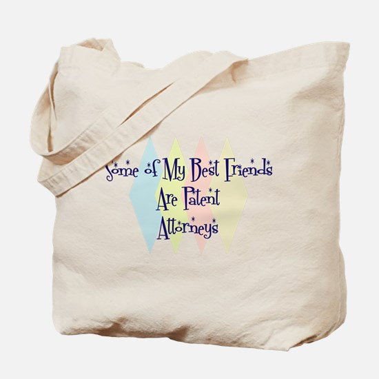Patent Attorneys Friends Tote Bag