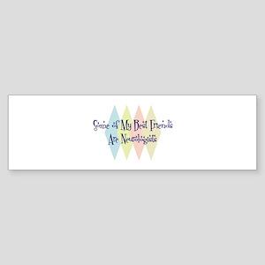 Neurologists Friends Bumper Sticker