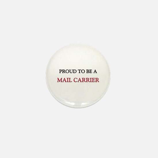 Proud to be a Mail Carrier Mini Button