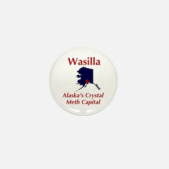 Wasilla Meth Capital Mini Button