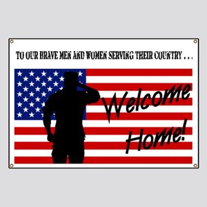 """""""To Our Brave Men & Women"""" Banner"""