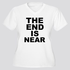 THE END IS NEAR Women's Plus Size V-Neck T-Shirt