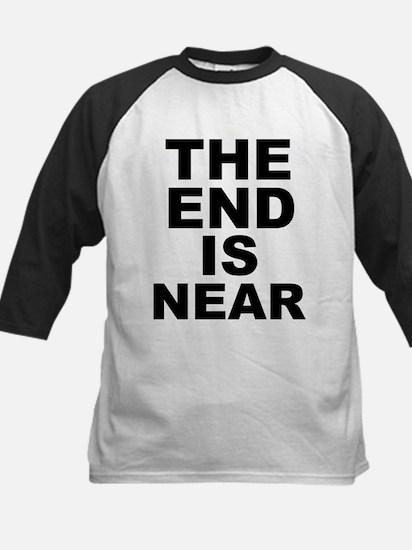 THE END IS NEAR Kids Baseball Jersey