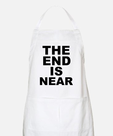 THE END IS NEAR BBQ Apron