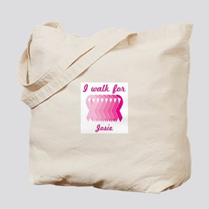 I walk for Josie Tote Bag