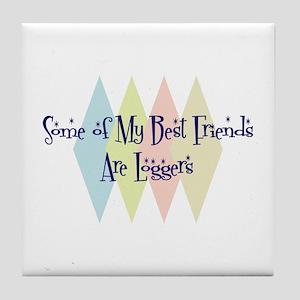 Loggers Friends Tile Coaster