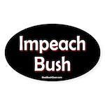 """Impeach Bush"" Oval Sticker (10)"