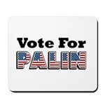 Vote for Palin - Sarah Palin Mousepad