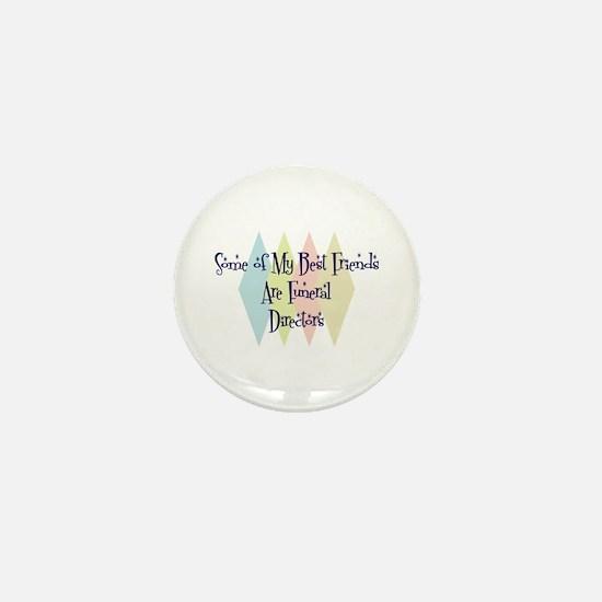 Funeral Directors Friends Mini Button