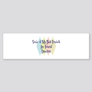 Funeral Directors Friends Bumper Sticker