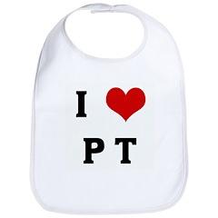 I Love P T Bib