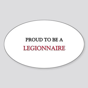 Proud to be a Legionnaire Oval Sticker
