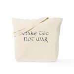 """Make tea not war"" Tote Bag"