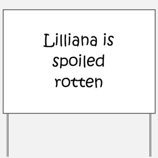 Funny Lilliana Yard Sign