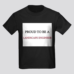 Proud to be a Landscape Engineer Kids Dark T-Shirt