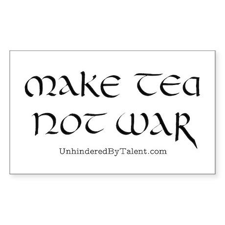 """""""Make tea not war"""" Rectangle Sticker"""