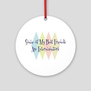 Exterminators Friends Ornament (Round)