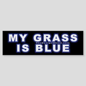 Neon My Grass is Blue Bumper Sticker