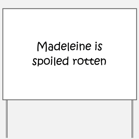 Madeleine Yard Sign