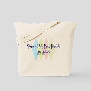 Actors Friends Tote Bag