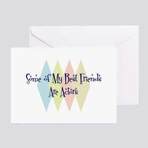 Actors Friends Greeting Card