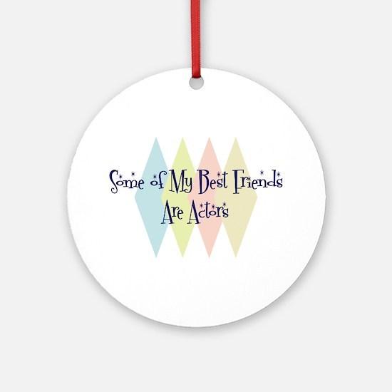 Actors Friends Ornament (Round)