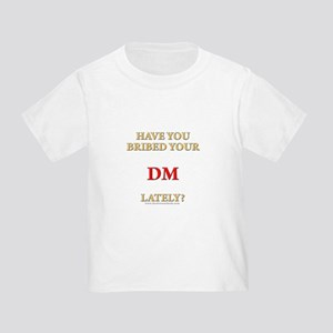 Have You Bribed Your DM Lately? Toddler T-S
