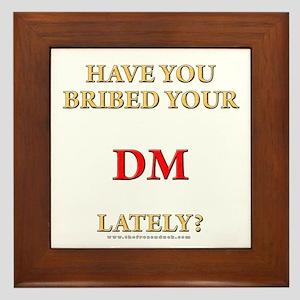 Have You Bribed Your DM Lately? Framed Tile