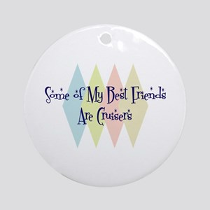 Cruisers Friends Ornament (Round)