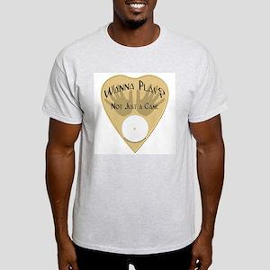 Planchette-Wanna Play? Ash Grey T-Shirt