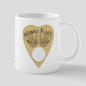 Planchette-Wanna Play? Mug