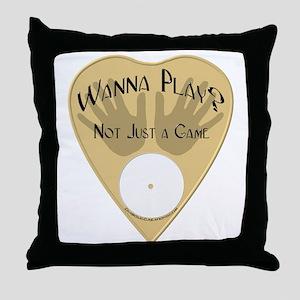 Planchette-Wanna Play? Throw Pillow