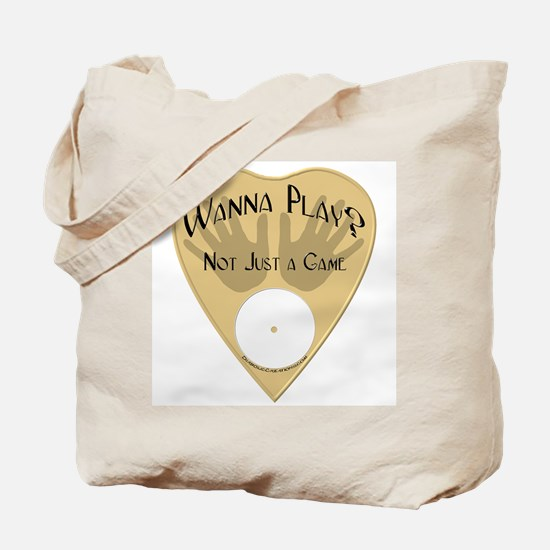 Planchette-Wanna Play? Tote Bag
