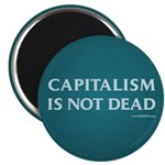 Capitalism Is Not Dead Magnet