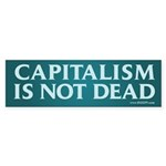 Capitalism Is Not Dead Bumper Sticker