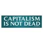 Capitalism Is Not Dead Bumper Sticker (10 pk)