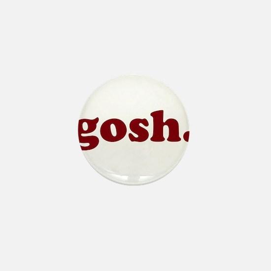 gosh Mini Button