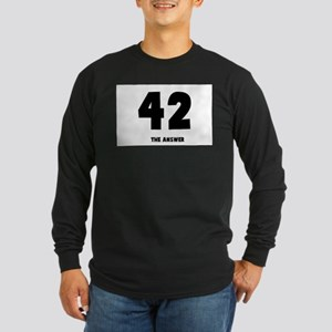 42 the answer to the question Long Sleeve Dark T-S