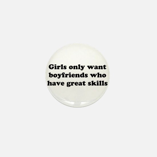 Girls Only Want Boyfriends Wh Mini Button