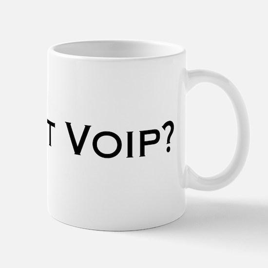Got VOIP? Mug