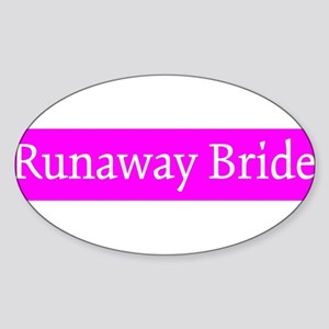 Runaway Bride Oval Sticker