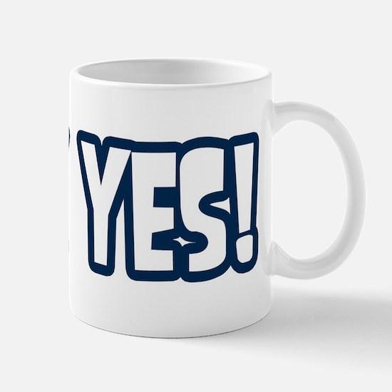 Heck Yes! Mug